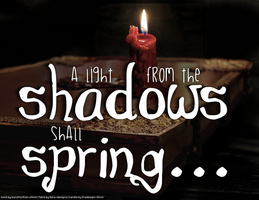 A light from the shadows shall spring by RedHeifer