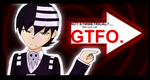 GTFO. by CookiemonsterMS
