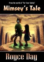 For Your Safety: Mimsey's Tale - bookcover by Wazaga
