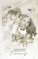 Wrong Timing (Wattpad Book Cover) by Euphrysicia