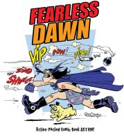 Fearless Dawn T Shirt by rattlesnapper