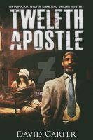 The Twelfth Apostle by Dafeenah