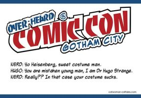 Overheard at Comic-Con Gotham City by chrisdee