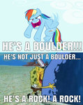 He's A Boulder! by KingBilly97