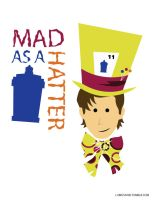Mad as a Hatter by Lumos5000
