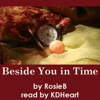 Beside You in Time [podfic cover] by KDHeart