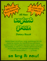 Soylent Green Ad by JesusChristInDaHouse