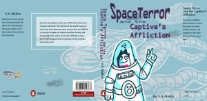 Space Terror: And the Captive's Affliction by DeathlySilent