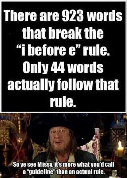 I before E Rules and Guidelines Roleplay Meme by Capt-HectorBarbossa