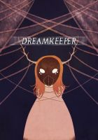 DreamKeeper Cover Art Ver 2 by solcastle