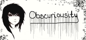 obscuriousity by Obscuriousity