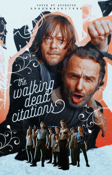 the Walking Dead Citations by avengeur