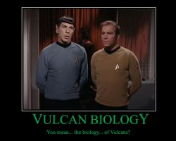Vulcan Biology Demotivational by DontBePissy