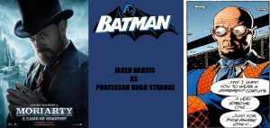 New Batman Fan Cast - Hugo Strange - Jared Harris by RobertTheComicWriter
