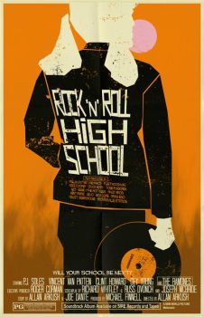 Rock N Roll High School poster by markwelser