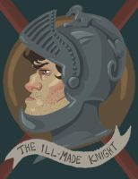 The Ill Made Knight by Daaakota