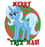 A Trixie sort of Christmas by partylikeapegasister