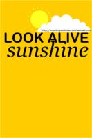 Look Alive Sunshine by WonderPaulinian
