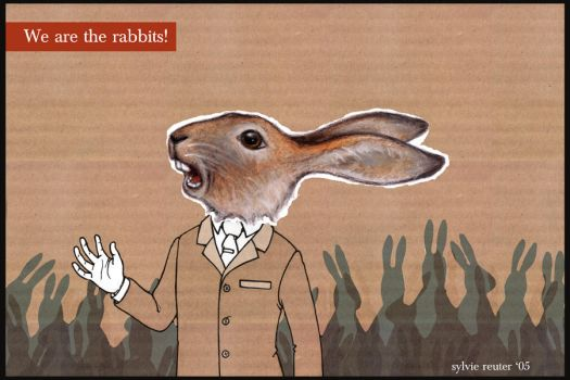 We are the rabbits by Cardboard-Love