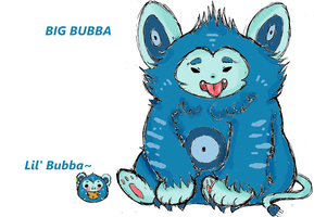 BIG BUBBAAAAAA by Ask-MusicPrincess3rd