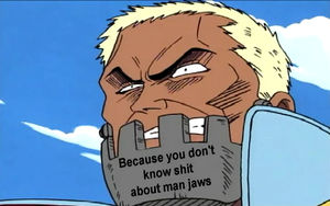 Don't Know Shit About Man Jaws by stormthehedgehog1