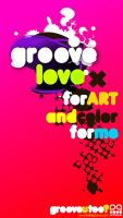XXX GROOVE LOVE XXX by jaalondon