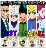HXH ID : Just Awake by xcredensjustitiamx