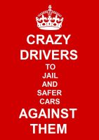Crazy drivers to jail and safer cars against them by bordeauxman