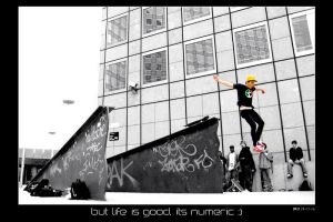 But life is good, its numeric by nobock