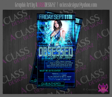 Obsessed Flyer by aCLASSdesignz