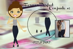 Forever Perfect Conjunto #3 by PiTuFiNa7