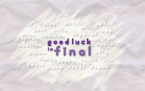 Good luck in final by mirul