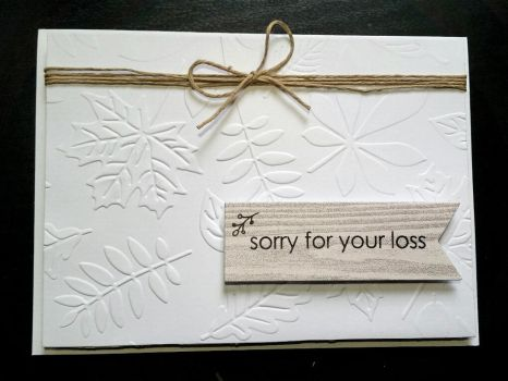 sympathy card - embossed leaves by inconsistentsea