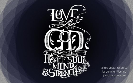 Love the Lord Vector Calligraphy by Justturtle