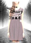 The Dusty Road book Cover by thisisallicouldthink