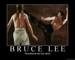 Bruce Lee by DeMotivationalMuch