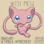 Pokeddexy28 - Cutest: #151 Mew by Kouyukki