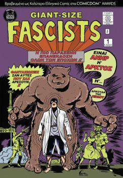 Giant-Size-Fascists 1 Reprint by mataiodoxia
