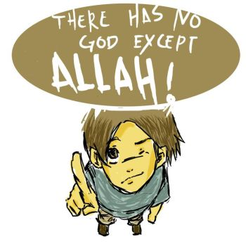 there has no god except Allah~XD by sythm