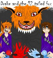Drake and the 12 tailed fox by shea-dp