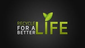 Recycle for a better LIFE by DKProject