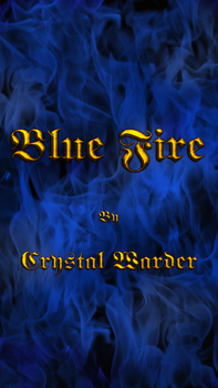 Blue Fire Story cover for CrystalWarder by DuneDrifter