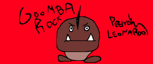 Goomba Rock by ManolosEChamps