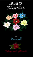 Poinsettias by ZinniaE and ColossusNightshade by ZinniaE