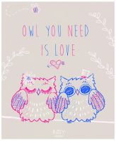 Owl You Need is Love by SpaceCadetAmy