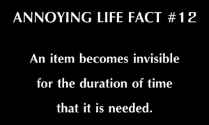 Annoying Life Fact #12 - Where is it? by SoaringAven