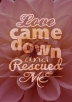 Love came down by Angelic14