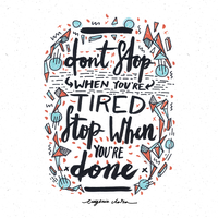Don't Stop When You're Tired- Stop When You're Don by eugeniaclara