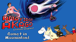 Amayriot Akago - Comet in Moominland Title Card by Derkasnake