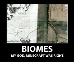 Biomes Demotivational by klutterkicker